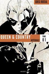 Queen & Country / Intégrale 1